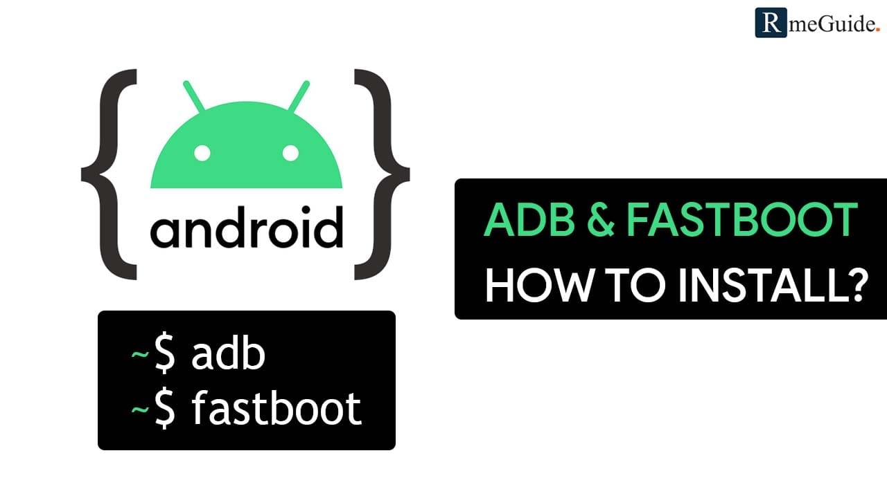 Install ADB Fastboot On Windows Mac