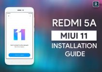 How To Install MIUI 11 On Redmi 5A {Unofficial Method}